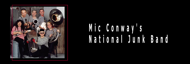 Mic Conway's National Junk Band